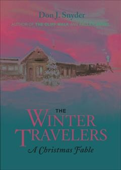 The winter travelers : a Christmas fable cover image
