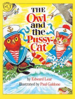 The owl and the pussy-cat : a folk tale classic cover image