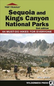 Top trails. Sequoia and Kings Canyon national parks cover image