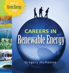 Careers in renewable energy : get a green energy job cover image