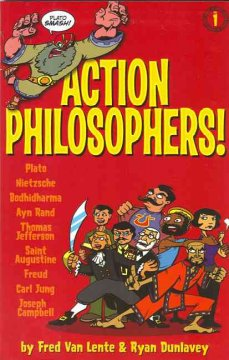 Action philosophers! : the lives and thoughts of history's A-list brain trust told in a hip and humorous fashion. [Vol. 1] cover image