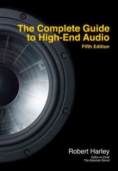 The complete guide to high-end audio cover image