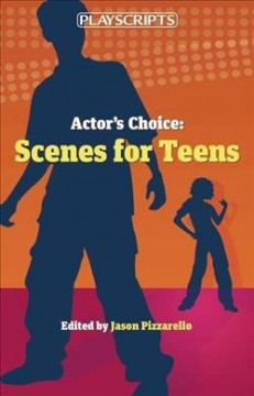 Actor's choice : scenes for teens cover image