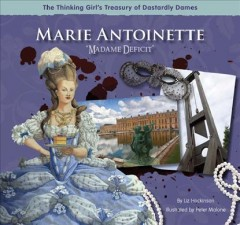 "Marie Antoinette : ""Madame Deficit"" cover image"