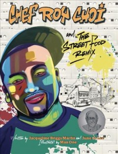 Chef Roy Choi and the street food remix cover image