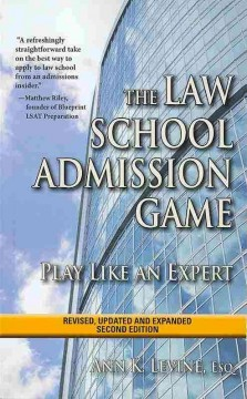 The law school admission game : play like an expert cover image