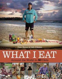 What I eat : around the world in 80 diets cover image