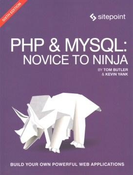 PHP & MySQL : novice to ninja cover image