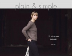 Plain & simple : 11 knits to wear every day cover image