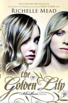 The golden lily a Bloodlines novel cover image