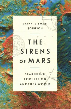 The sirens of Mars : searching for life on another world cover image