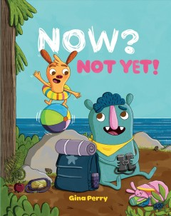Now? Not yet! cover image