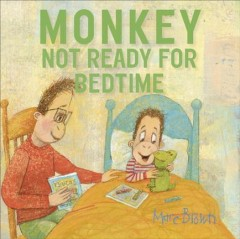 Monkey : not ready for bedtime cover image