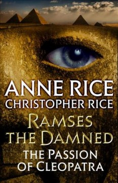 Ramses the damned : the passion of Cleopatra cover image