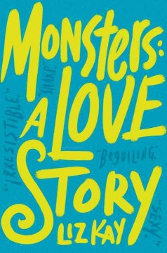 Monsters : a love story cover image