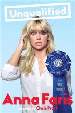 Unqualified : love and relationship advice from a celebrity who just wants to help cover image