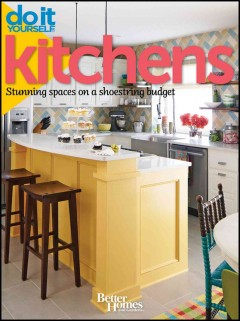 Do it yourself kitchens : stunning spaces on a shoestring budget cover image