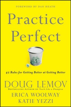 Practice perfect : 42 rules for getting better at getting better cover image