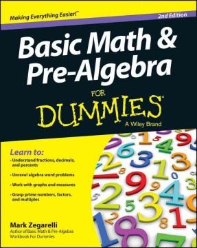 Basic math & pre-algebra for dummies cover image