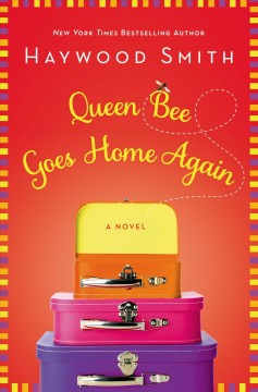 Queen bee goes home again cover image