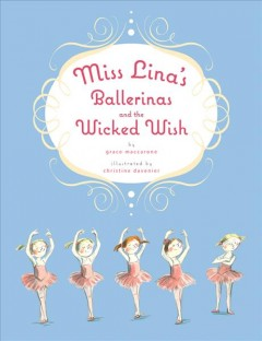 Miss Lina's ballerinas and the wicked wish cover image