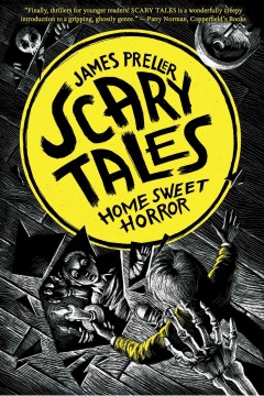 Home sweet horror : scary tales cover image
