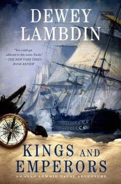 Kings and emperors : an Alan Lewrie naval adventure cover image