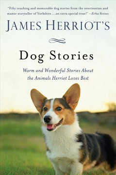 James Herriot's dog stories : warm and wonderful stories about the animals herriot loves best cover image