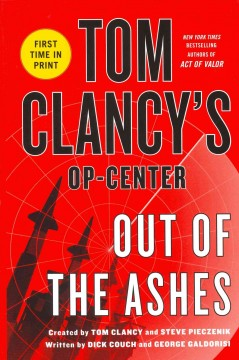 Tom Clancy's Op-center.  Out of the ashes cover image