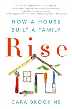 Rise : how a house built a family cover image