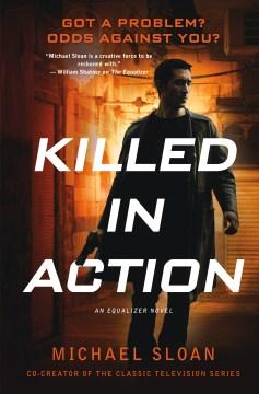 Killed in action : an equalizer novel cover image