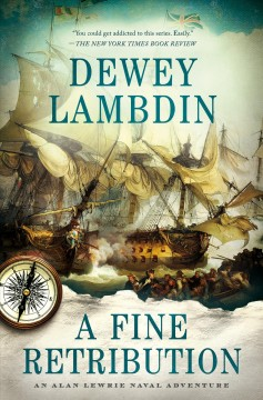 A fine retribution : an Alan Lewrie naval adventure cover image