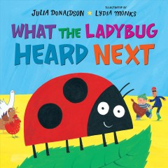 What the ladybug heard next cover image