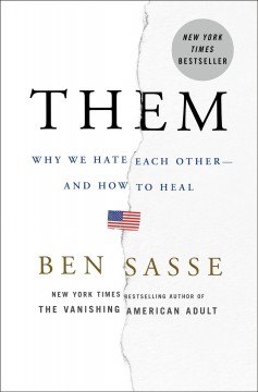 Them : why we hate each other-- and how to heal cover image