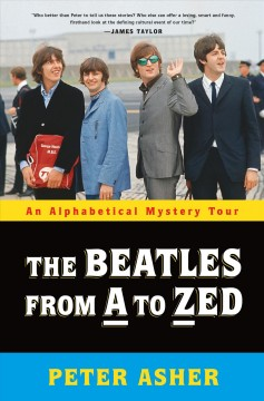 The Beatles from A to Zed : an alphabetical mystery tour cover image