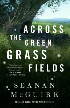 Across the Green Grass Fields cover image
