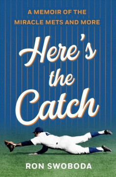 Here's the catch : a memoir of the miracle Mets and more cover image