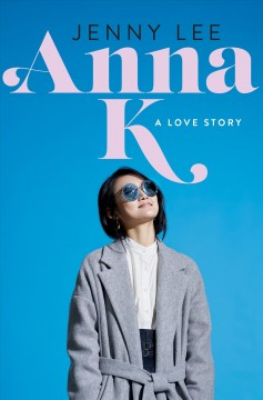 Anna K : a love story cover image