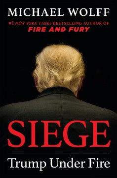 Siege : Trump under fire cover image
