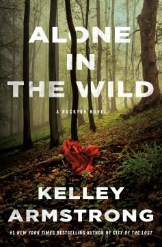 Alone in the wild : a Rockton novel cover image