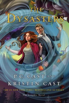 The Dysasters : the graphic novel cover image