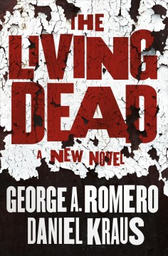 The living dead : a new novel cover image