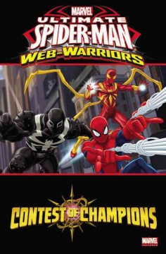 Ultimate Spider-Man web-warriors. Contest of champions cover image