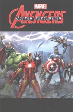Marvel Avengers : Ultron revolution cover image