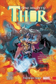 The Mighty Thor. Vol. 4, The War Thor cover image