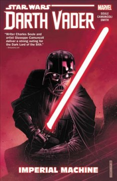 Star Wars : Darth Vader, dark lord of the Sith. 1, Imperial machine cover image