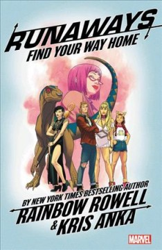 Runaways. 1, Find your way home cover image