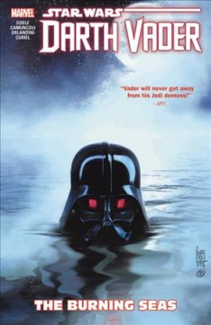 Star Wars : Darth Vader, dark lord of the Sith. 3 The burning seas cover image