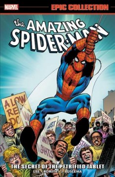 The Amazing Spider-Man. The secret of the petrified tablet cover image
