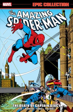 Amazing Spider-man the Death of Captain Stacy cover image